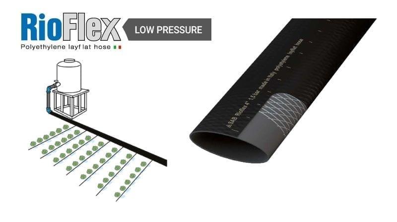 RioFlex Low Pressure